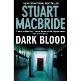 Book Review: Dark Blood by Stuart MacBride