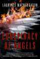 A Conspiracy of Angels by Laurence MacNaughton